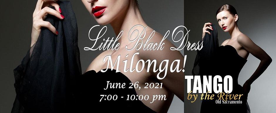 Little Black Dress Milonga ~ June 26, 2021