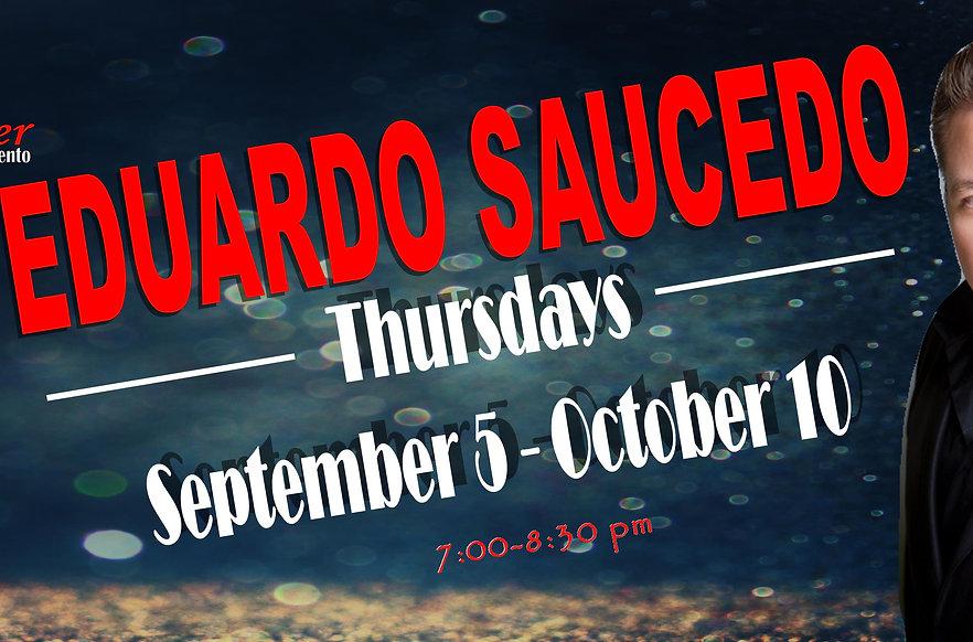 Thursdays with Eduardo Saucedo Sept 2019