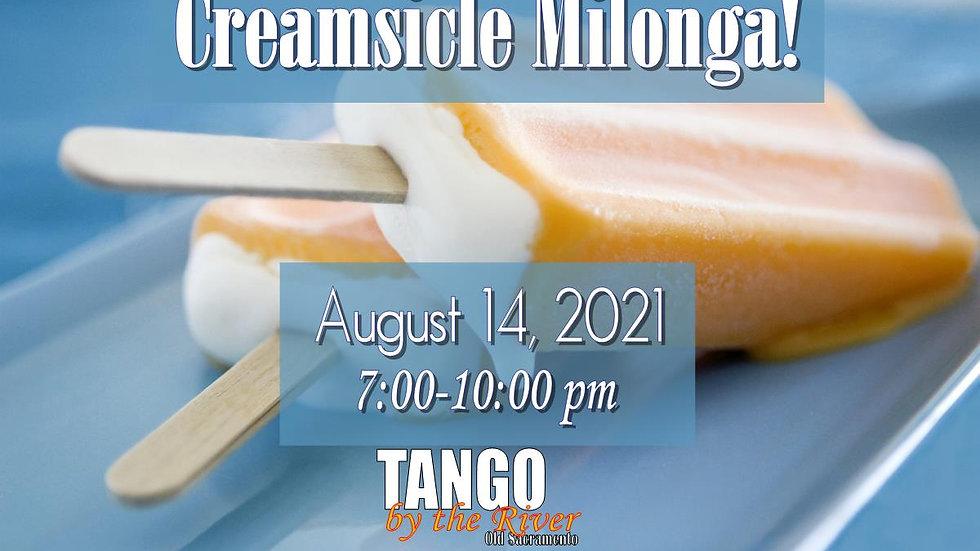 Creamsicle Milonga! ~ August 14, 2021