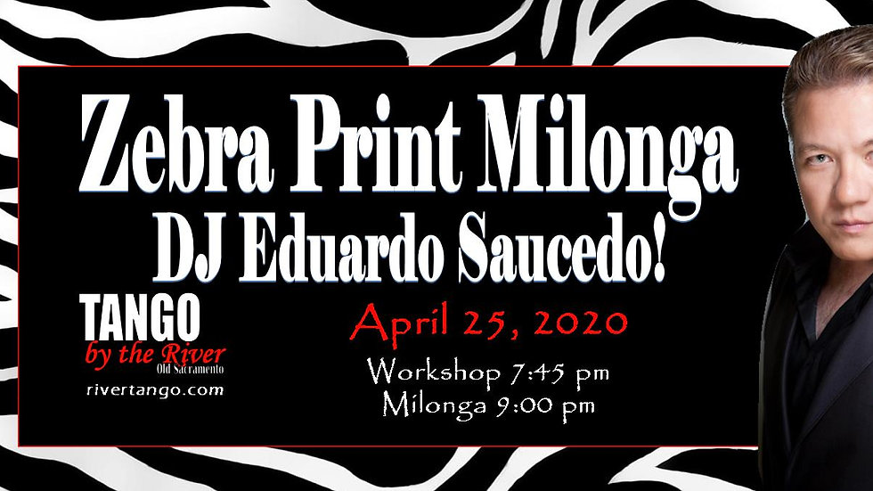 Zebra Print Milonga - April 25, 2020