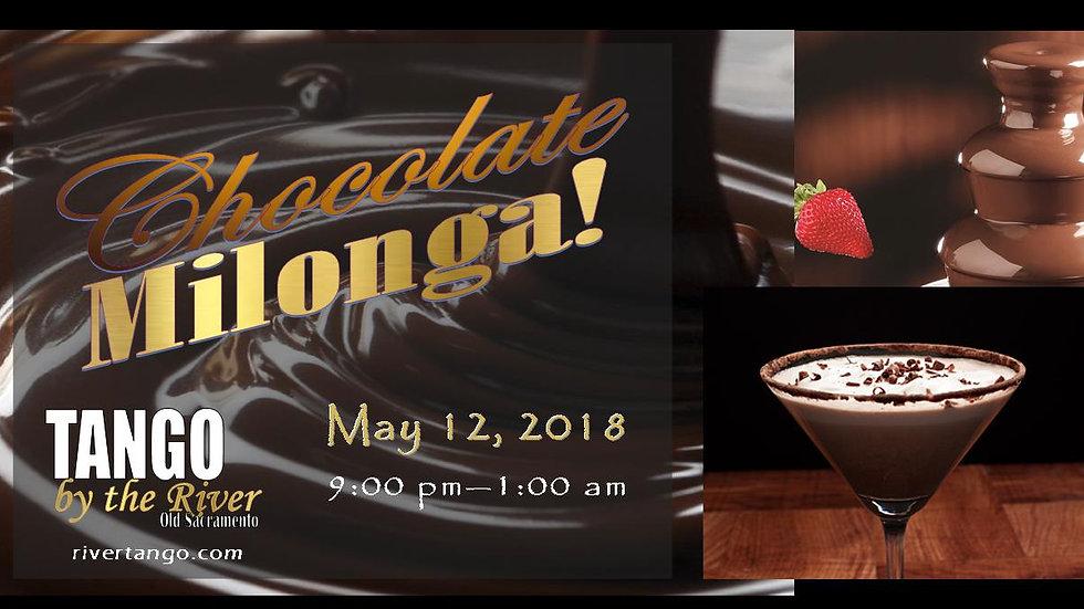 Chocolate Milonga ~ May 12, 2018