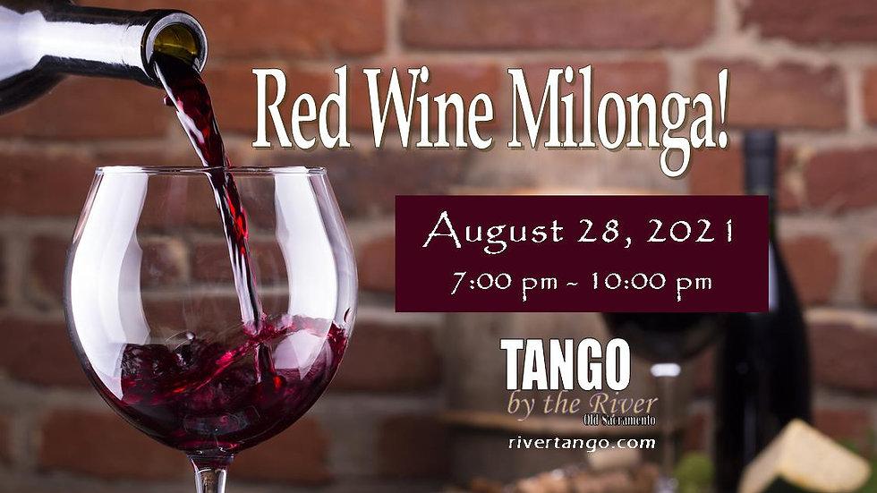 Red Wine Milonga! ~ August 28, 2021