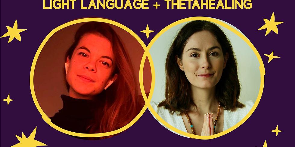ThetaHealing + Light Language