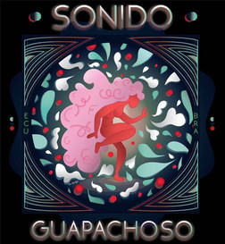 Un Sonido Guapachoso
