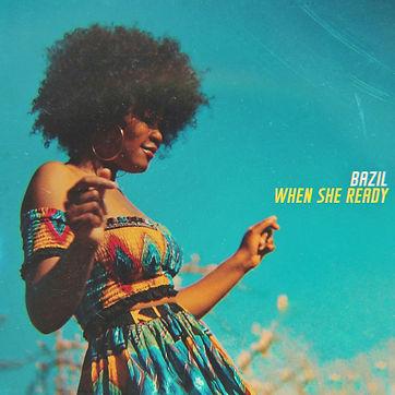 album cover bazil when she ready single reggae