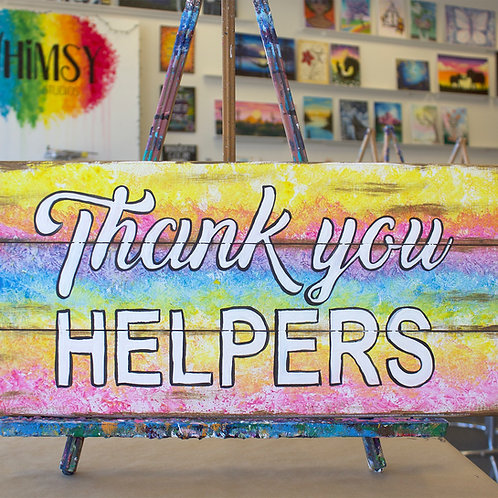Thank You Helpers Wooden Sign