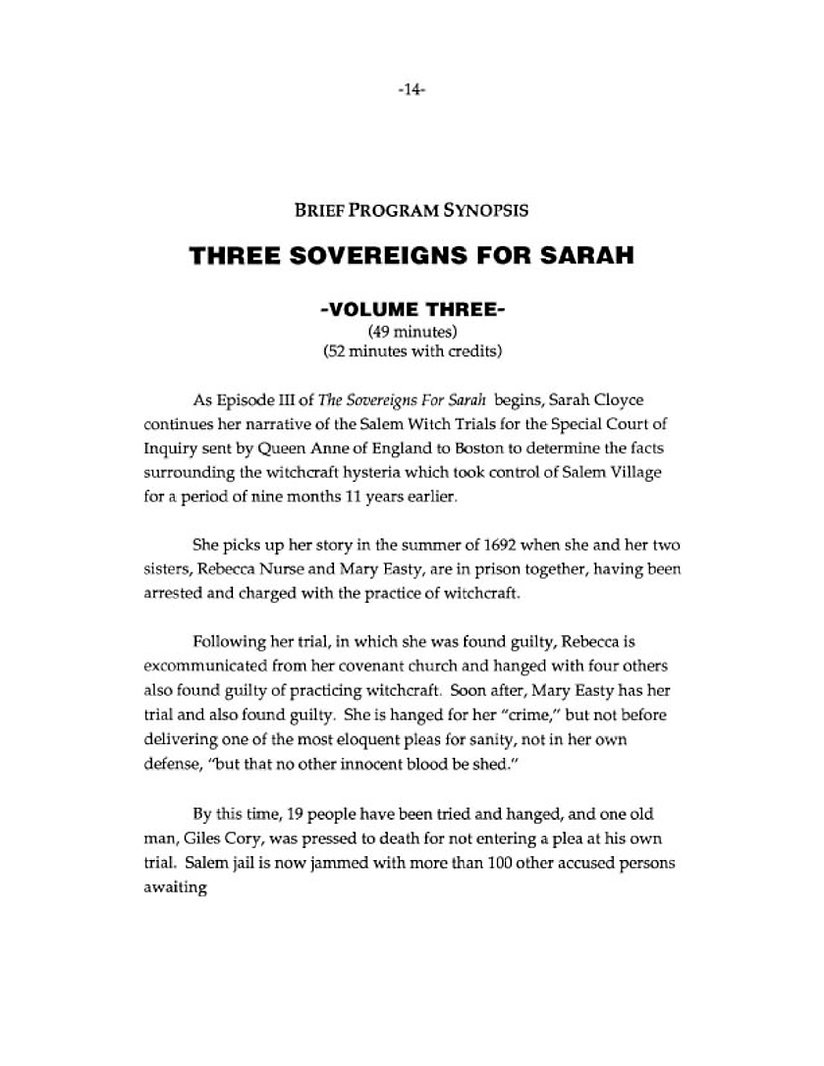 Brief Program Synopsis of PBS mini-series THREE SOVEREIGNS FOR SARAH.  Volume Three.