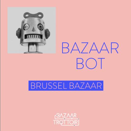 BAZAAR BOT - Brussel Bazaar