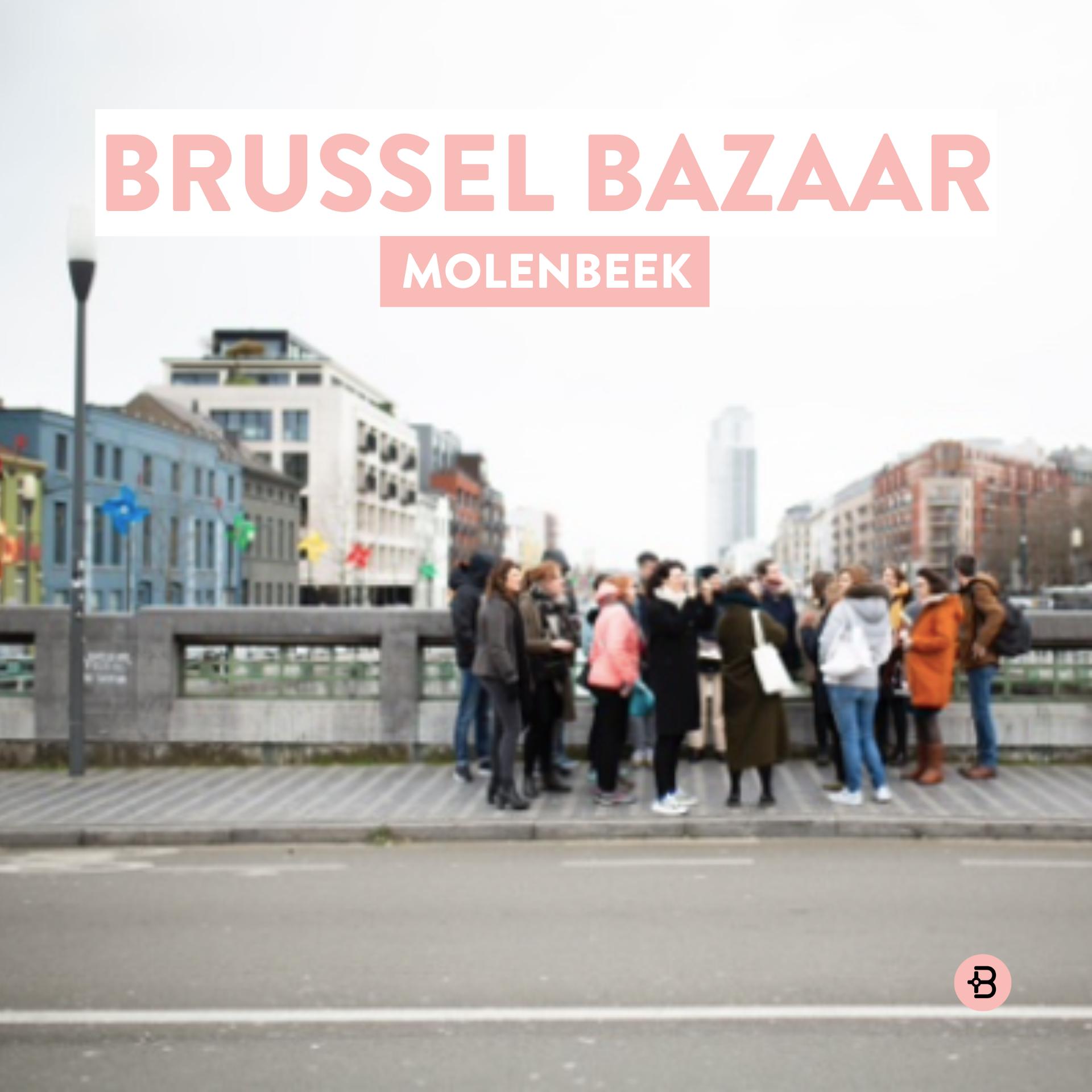 BRUSSEL BAZAAR | Molenbeek