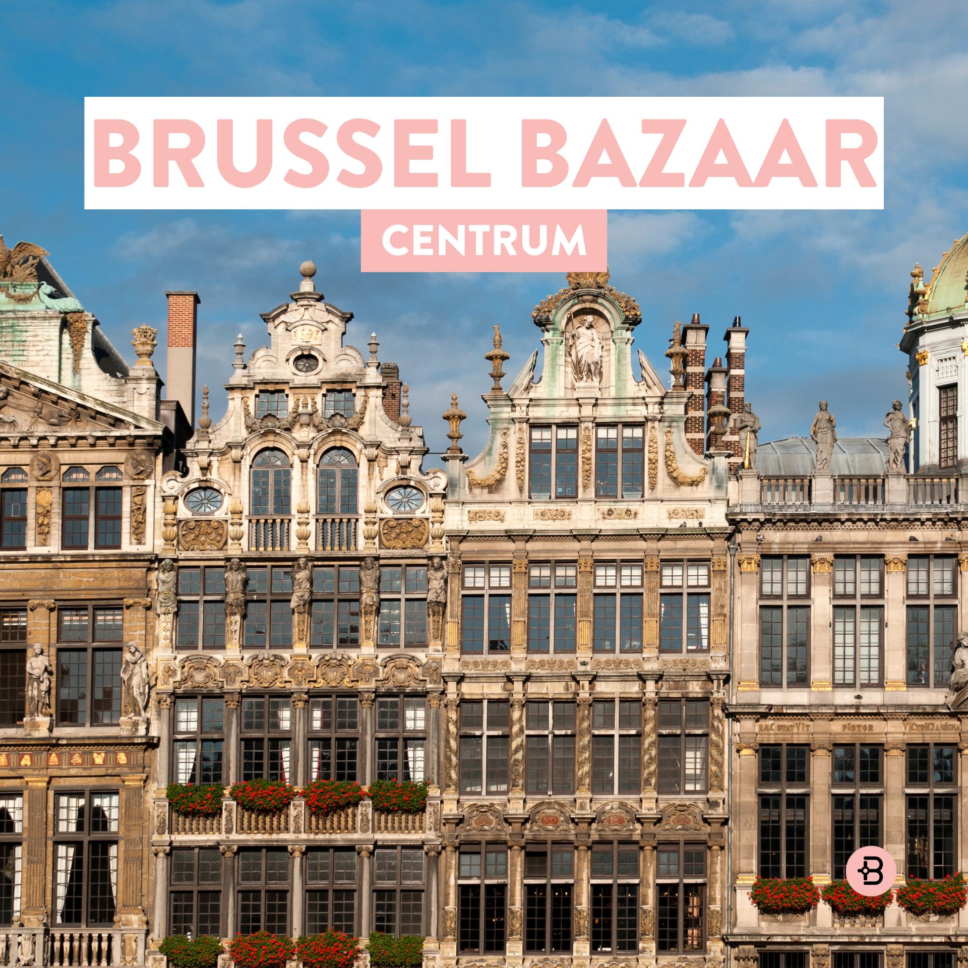 BRUSSEL BAZAAR | Centrum