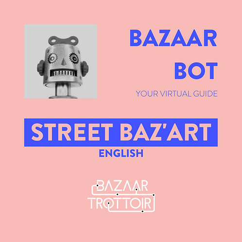 STREET BAZ'ART - English