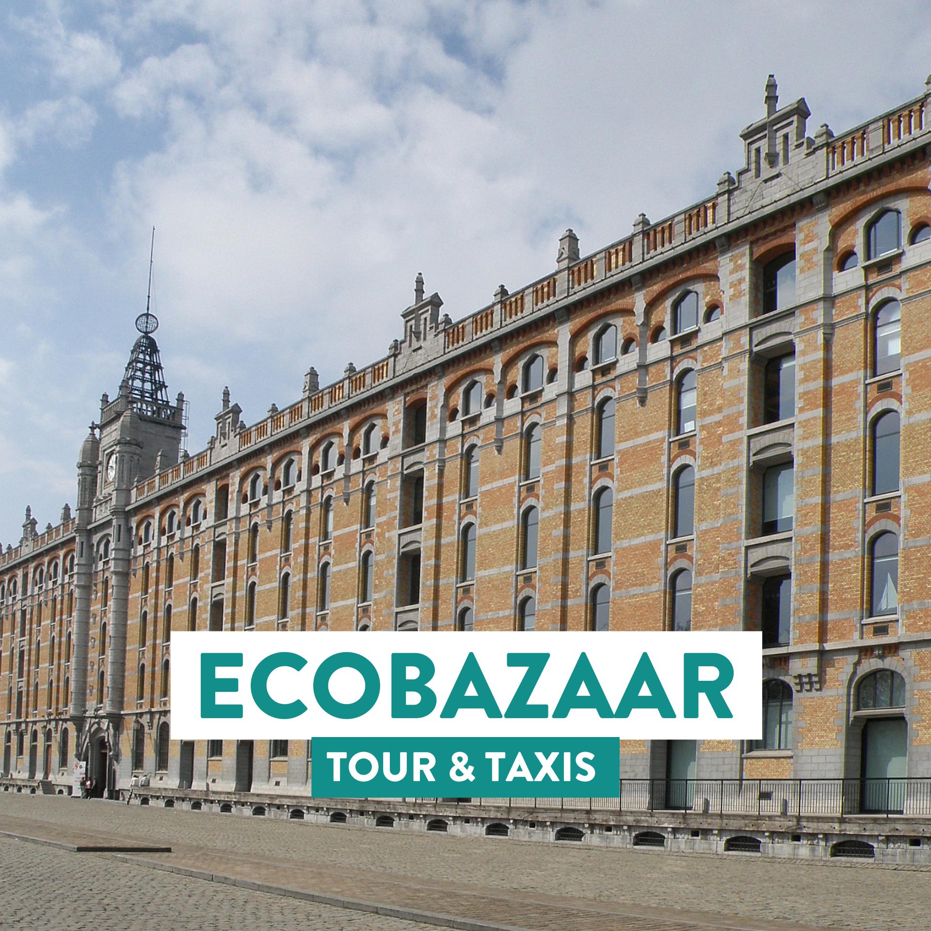 ECOBAZAAR | Tour & Taxis