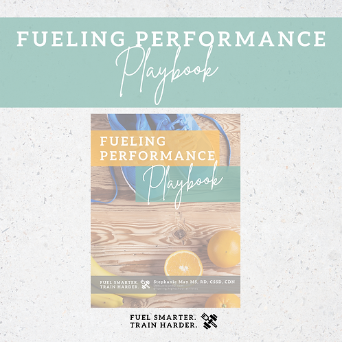 Fueling Performance Playbook