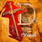 Deeper in Your Truth Art Work