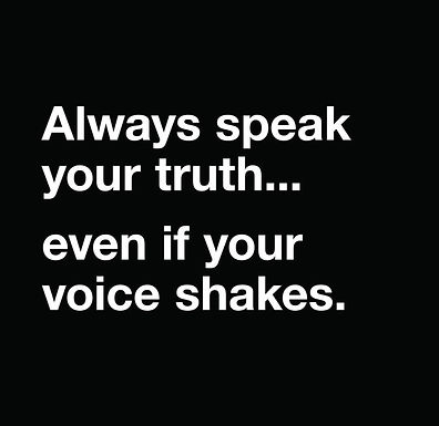 Always Speak Your Truth