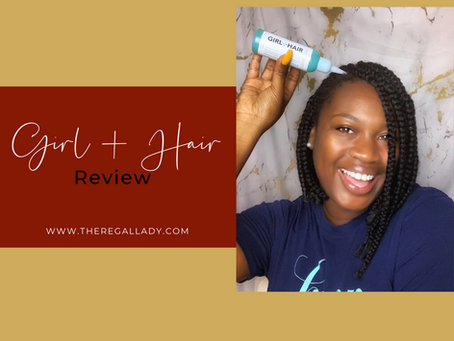 Girl + Hair Review