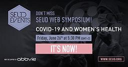 SEUD WEB SYMPOSIUM! COVID-19 and women's health