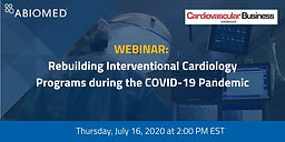 Rebuilding Interventional Cardiology Programs during the COVID-19 Pandemic