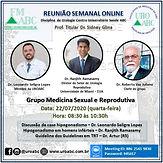 Reunião Semanal Online - Grupo Medicina Sexual e Reprodutiva
