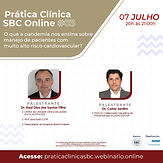 Prática Clínica SBC - O que a pandemia nos ensina sobre o manejo de pacientes com muito alto risco cardiovascular?