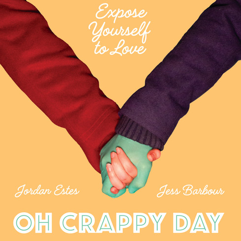 """""""Oh Crappy Day"""""""