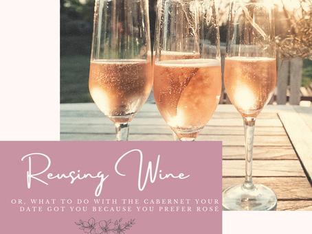 Reusing Wine + Wine Bottles