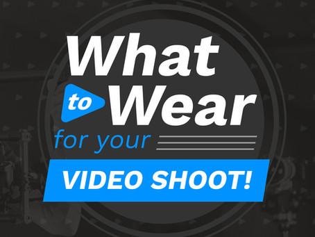 What to Wear to Your Video Shoot  |  Video Production in Atlanta, GA