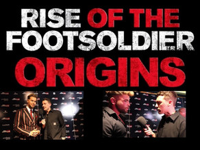 Rise of the Footsoldier Origins World Premiere