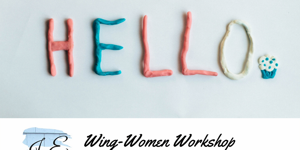 Wing-Women Workshop - Night 4 of 5