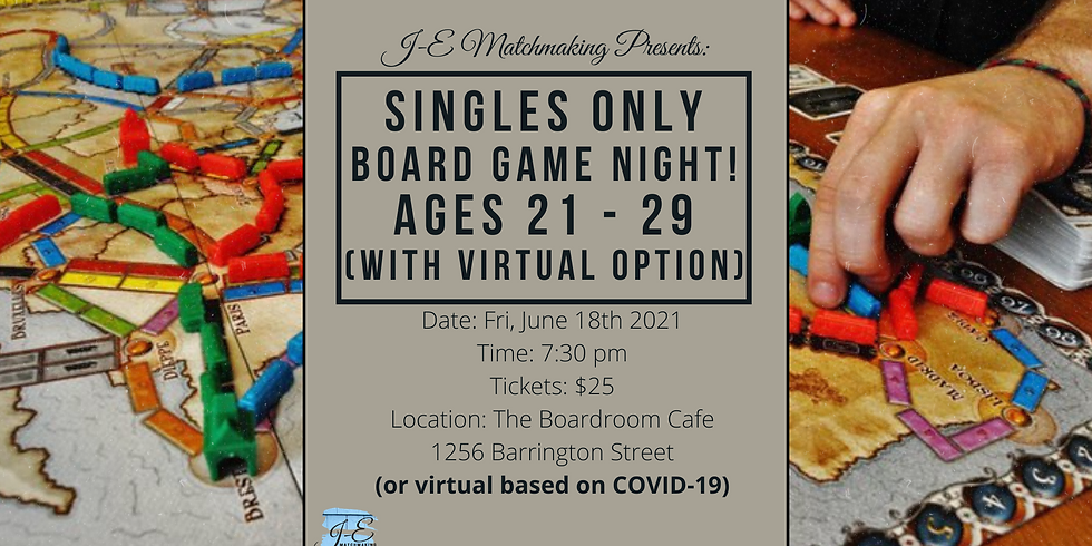 Board Game Night Ages 21-29 - Singles Only! (w/ Virtual Option)