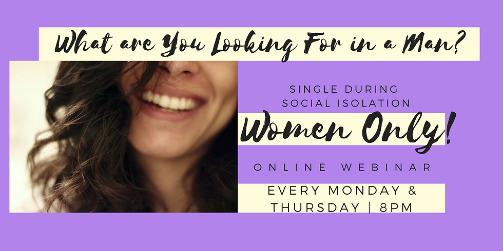Single During Social Isolation - Webinar - Women Only