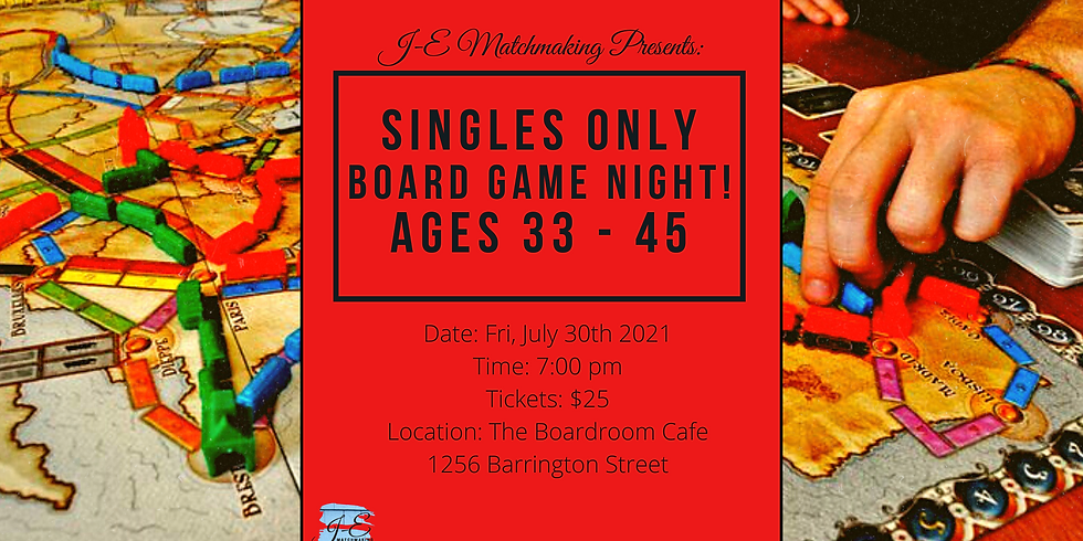 Board Game Night Ages 33-45 - Singles Only!