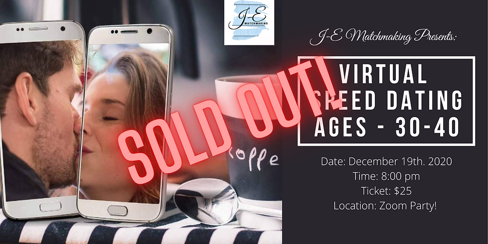 Virtual Speed Dating Event - Ages 30-40 SOLD OUT!