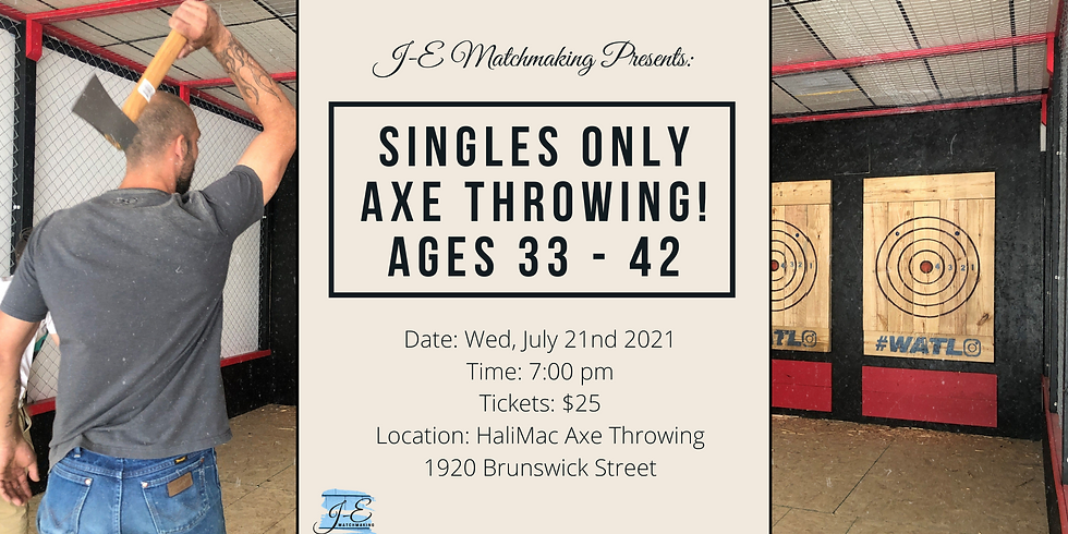 Axe Throwing Ages 33-42 - Singles Only!