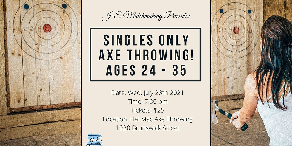 Axe Throwing Ages 24-35 - Singles Only!