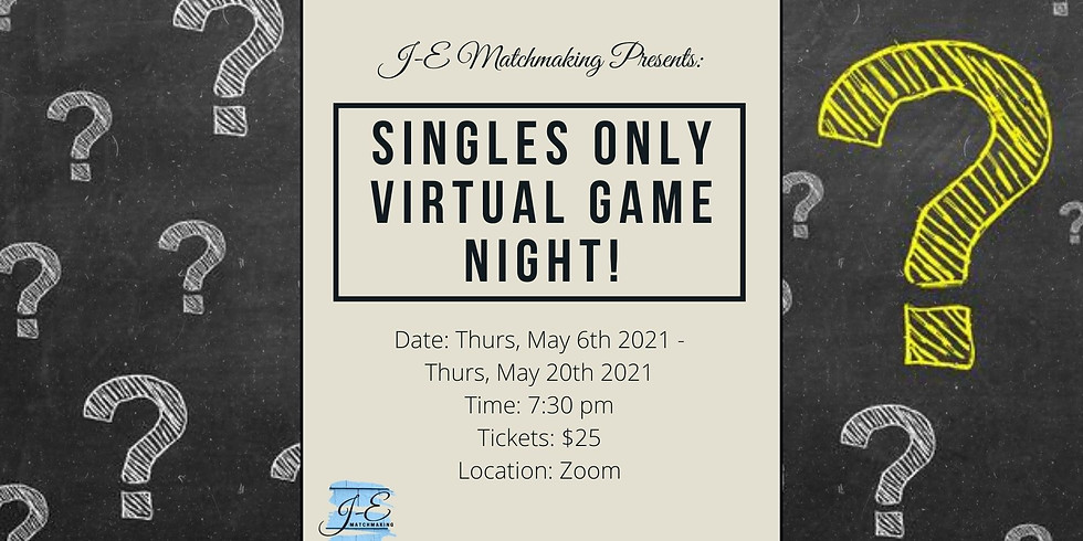 Singles Only - Virtual Games Night!