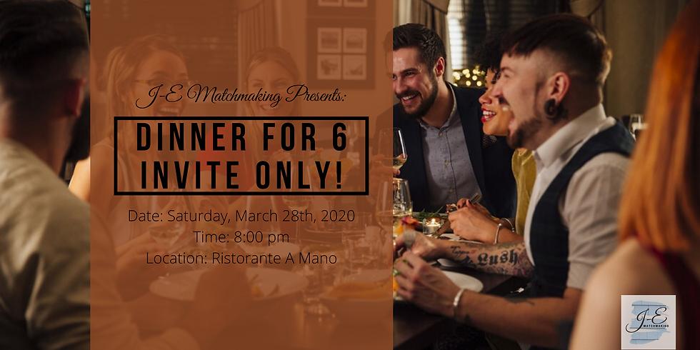 Dinner for 6 - Invite Only