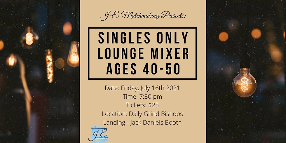 Lounge Mixer - Ages 40-50 - Singles Only!