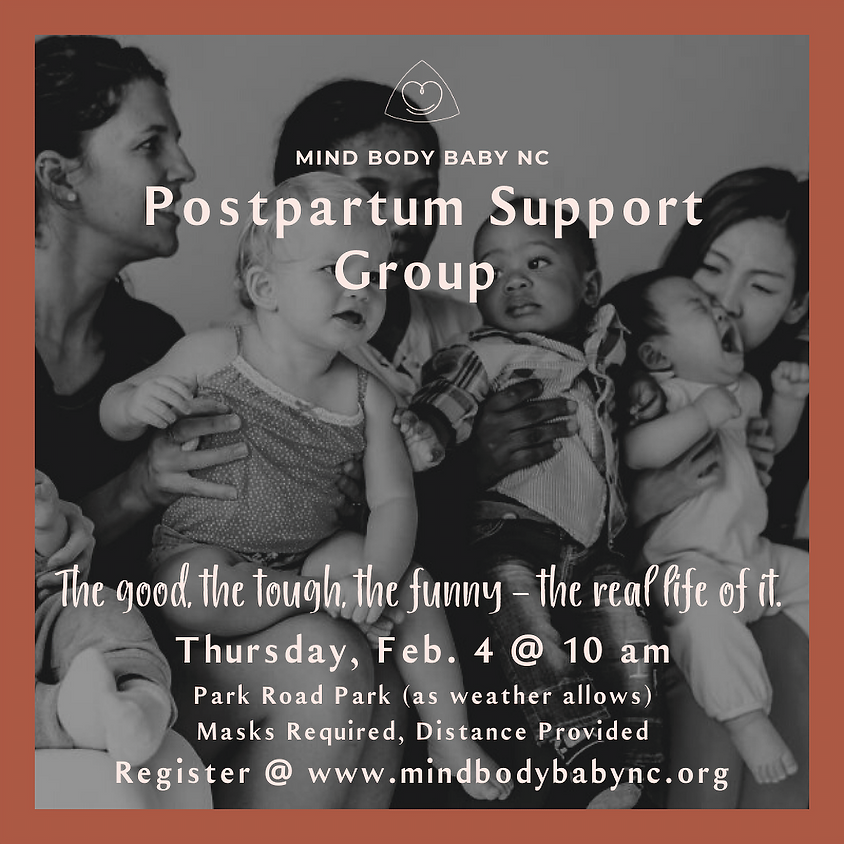 Postpartum Support Group - In Person  & Baby Story Time