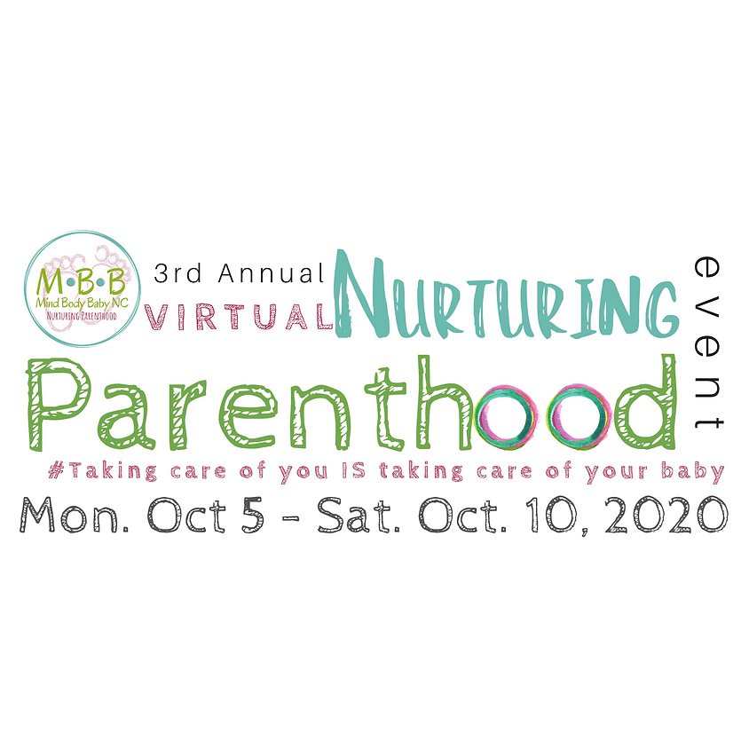 3rd Annual VIRTUAL Nurturing Parenthood Event