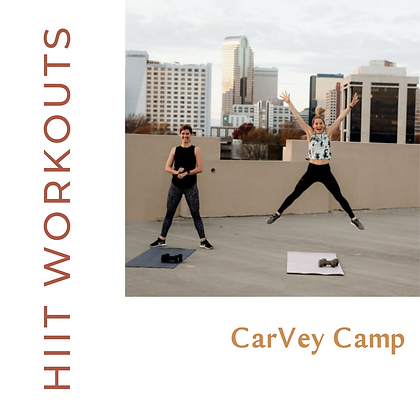 Carvey Camp- HIIT Workouts