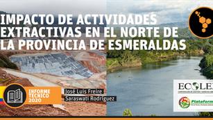Impacto de Actividades Extractivas en el norte de la Provincia de Esmeraldas - Ecuador