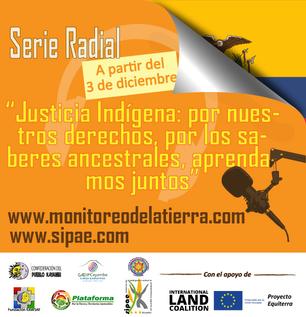 Serie radial sobre Justicia Indígena en Ecuador