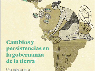 Cambios y persistencias post reformas agrarias en América Latina y el Caribe
