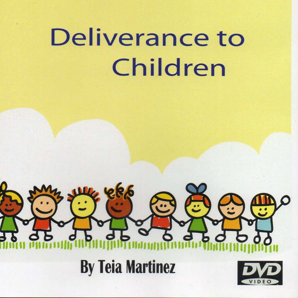 Deliverance to Children Training - DVD Set