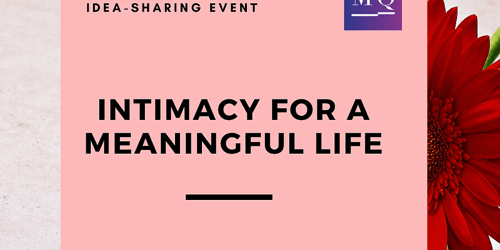 Event: Intimacy for a Meaningful Life