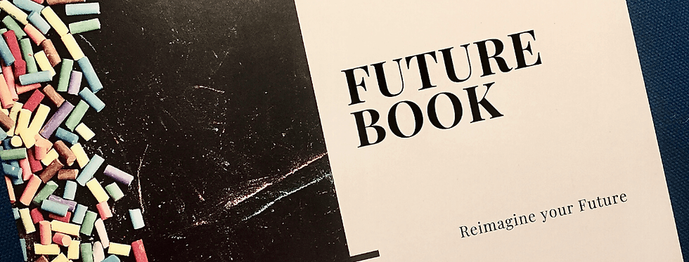 Future Book - Exercise Based Workbook for Imagining New Future