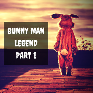 The Bunny Man Legend: Creepy Man in Bunny Suit