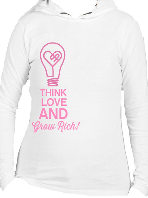 THINK, LOVE, AND GROW RICH HOODIE