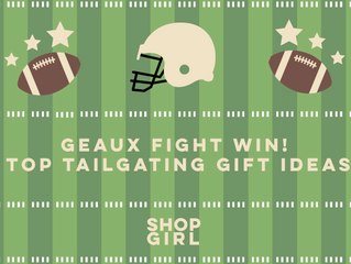 Geaux Fight Win! Top Tailgating Gift Ideas